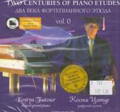 Цатур. Два века фортепианного этюда. Выпуск 0. ( + 2 кд )