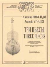 Вивальди. Три пьесы. Свободная транскрипция для виолончели(