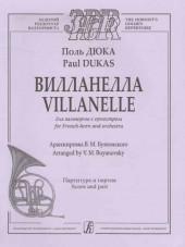 Дюка. Вилланелла для валторны с оркестром.